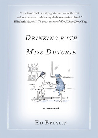 Drinking with Miss Dutchie by Ed Breslin