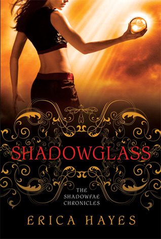 Shadowglass (The Shadowfae Chronicles, #2)