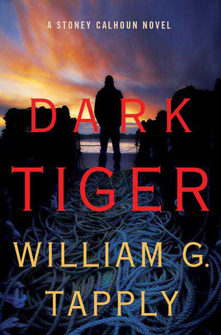 Dark Tiger (Stoney Calhoun, #3)
