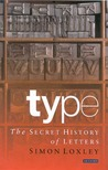Type: The Secret History of Letters