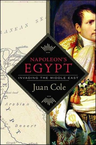 Napoleon's Egypt by Juan Cole