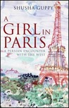 A Girl in Paris: A Persian Encounter with the West