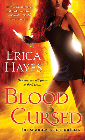 Blood Cursed (Shadowfae Chronicles, #4)