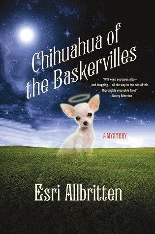 Chihuahua of the Baskervilles by Esri Allbritten