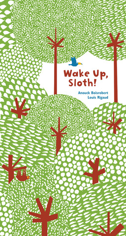 Wake Up, Sloth!