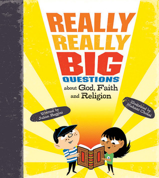 Really, Really Big Questions About God, Faith, and Religion by Stephen Law