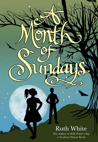 A Month of Sundays by Ruth White