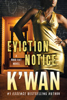 Eviction Notice by K'wan
