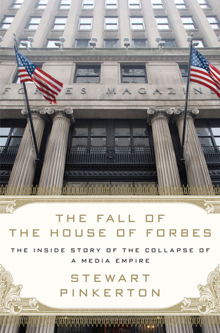 The Fall of the House of Forbes by Stewart Pinkerton