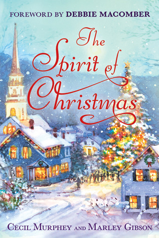 The Spirit of Christmas by Cecil Murphey