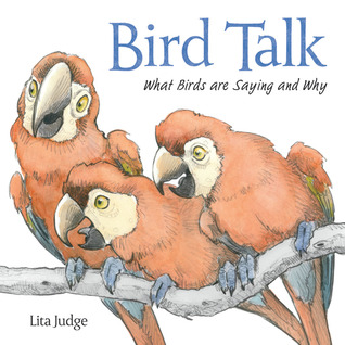 Read online Bird Talk: What Birds Are Saying and Why PDF by Lita Judge