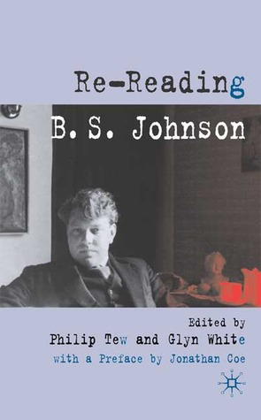 Re-Reading B.S. Johnson