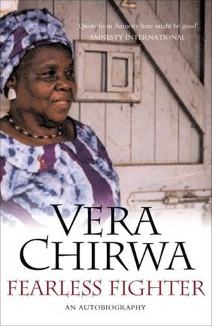Fearless Fighter: The Life of Vera Chirwa