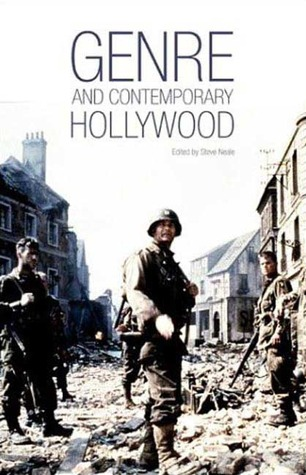 Genre and Contemporary Hollywood by Steve Neale