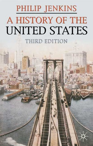 A History of the United States by Philip Jenkins