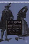 The King and the Whore: King Roderick and La Cava
