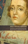 Hollywood Abroad: Audiences and Cultural Exchange