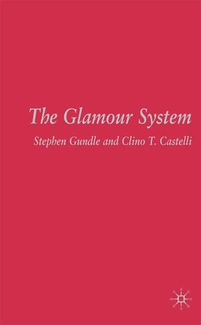 The Glamour System
