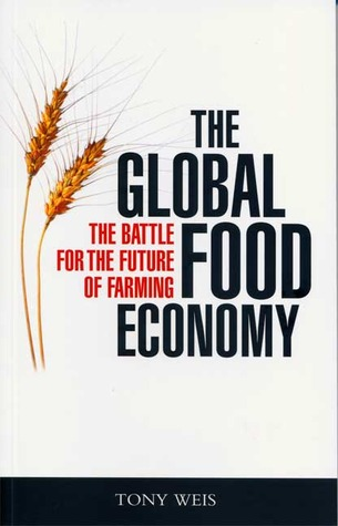 Find The Global Food Economy: The Battle for the Future of Farming PDF