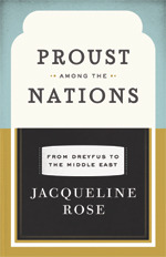 Proust among the Nations: From Dreyfus to the Middle East