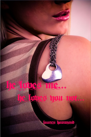 Free online download He Loves Me...He Loves You Not... PDF by Lauren Hammond