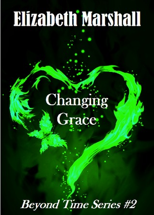 Changing Grace by Elizabeth   Marshall