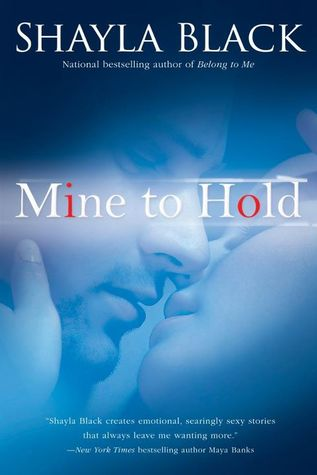 10853514 Book Review: Mine to Hold by Shayla Black