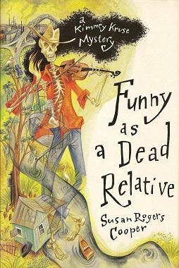 Funny As a Dead Relative by Susan Rogers Cooper