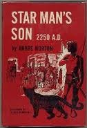 Star Man's Son, 2250 A.D by Andre Norton
