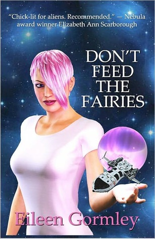 Don't Feed the Fairies by Eileen Gormley
