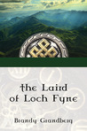 The Laird of Loch Fyne by Brandy Grandberg