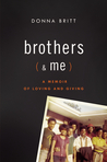 Brothers (and Me) by Donna Britt