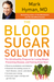 The Blood Sugar Solution: T...
