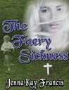 The Faery Sickness