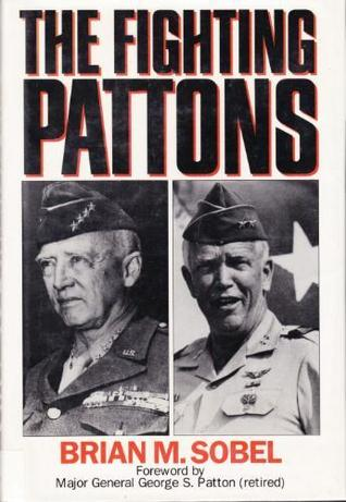The Fighting Pattons by Brian M. Sobel