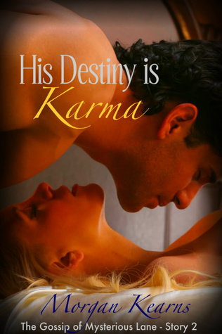 His Destiny is Karma by Morgan Kearns
