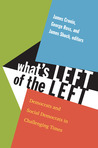 What's Left of the Left: Democrats and Social Democrats in Challenging Times