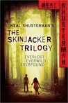 Skinjacker Trilogy by Neal Shusterman