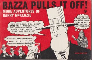Bazza Pulls It Off! by Barry Humphries