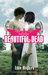 Beautiful Dead: Phoenix (Paperback)
