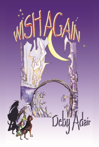 Wish Again: Dreams Truth (Wish Trilogy, #2)
