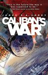 Caliban&#39;s War (Expanse, #2)