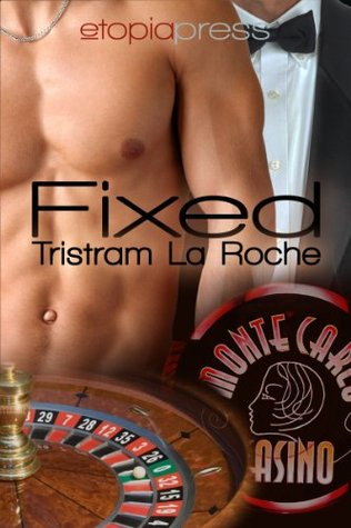 Fixed by Tristram La Roche