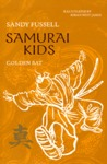 Golden Bat (Samurai Kids, #6)