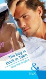 The Boy is Back in Town (Mills & Boon Hardback Romance)
