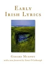 Early Irish Lyrics: Eighth To Twelfth Century