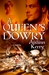 A Queen's Dowry