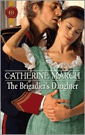 The Brigadier's Daughter by Catherine March