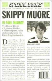 Skippy muore by Paul Murray