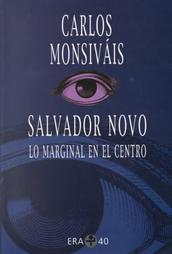 Salvador Novo by Carlos Monsiváis